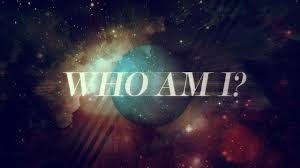 Who Am I? – Part 2